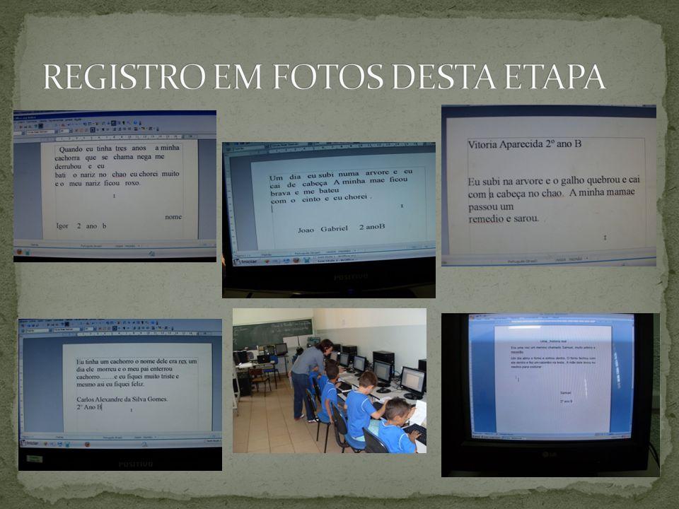 REGISTRO EM FOTOS DESTA ETAPA