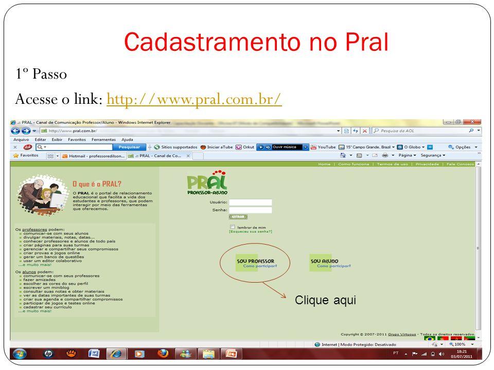 Cadastramento no Pral 1º Passo Acesse o link: http://www.pral.com.br/