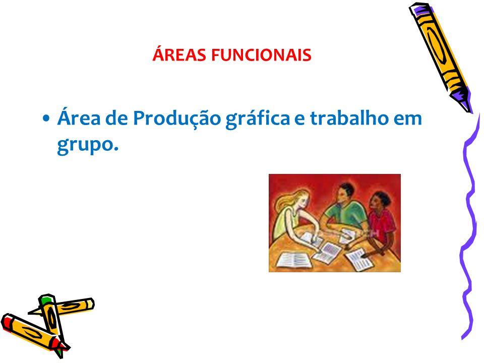 Área de Produção gráfica e trabalho em grupo.