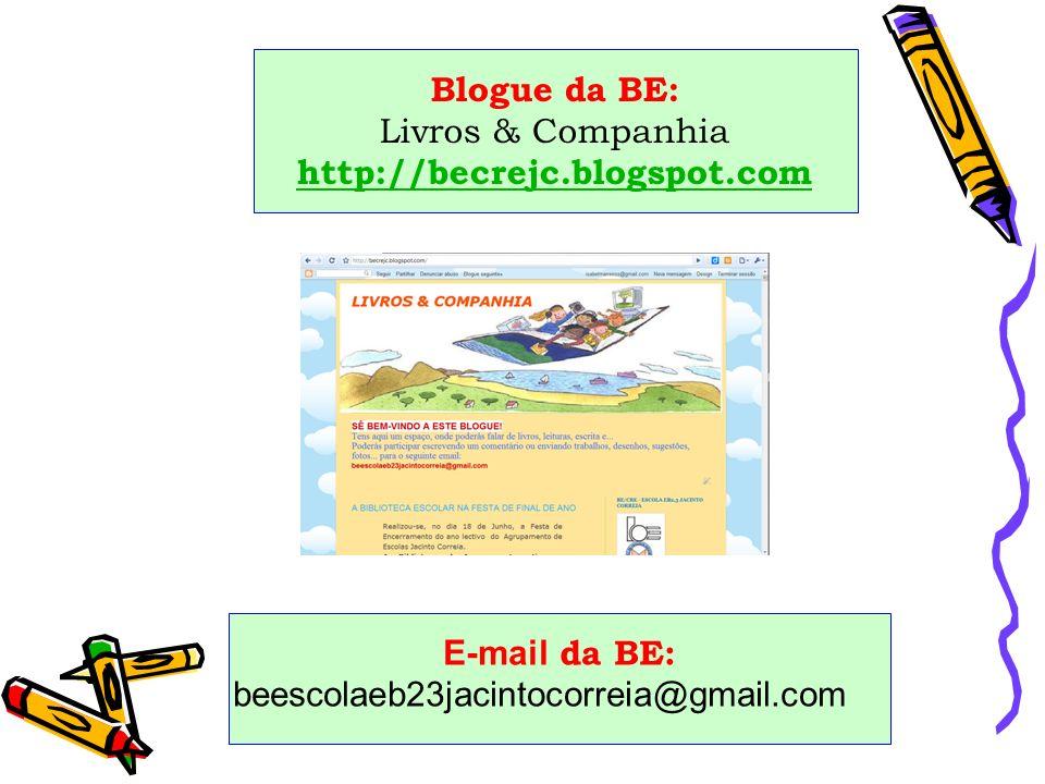 Blogue da BE: Livros & Companhia http://becrejc.blogspot.com
