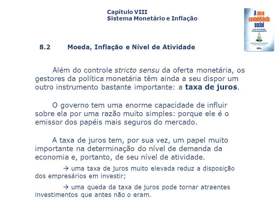 Capítulo VIII Sistema Monetário e Inflação. Capa. da Obra. 8.2 Moeda, Inflação e Nível de Atividade.