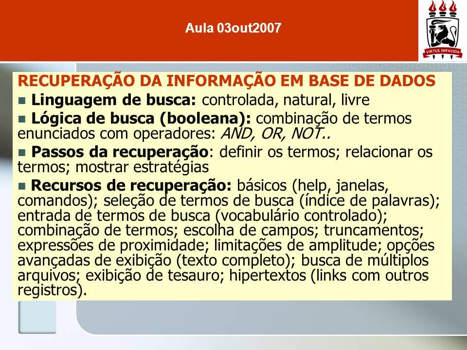 RECUPERAÇÃO DA INFORMAÇÃO EM BASE DE DADOS