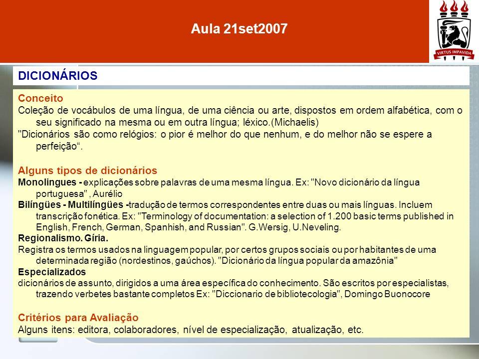 Aula 21set2007 DICIONÁRIOS Conceito Alguns tipos de dicionários