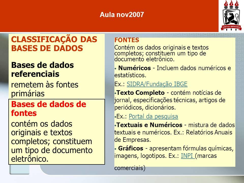 CLASSIFICAÇÃO DAS BASES DE DADOS Bases de dados referenciais