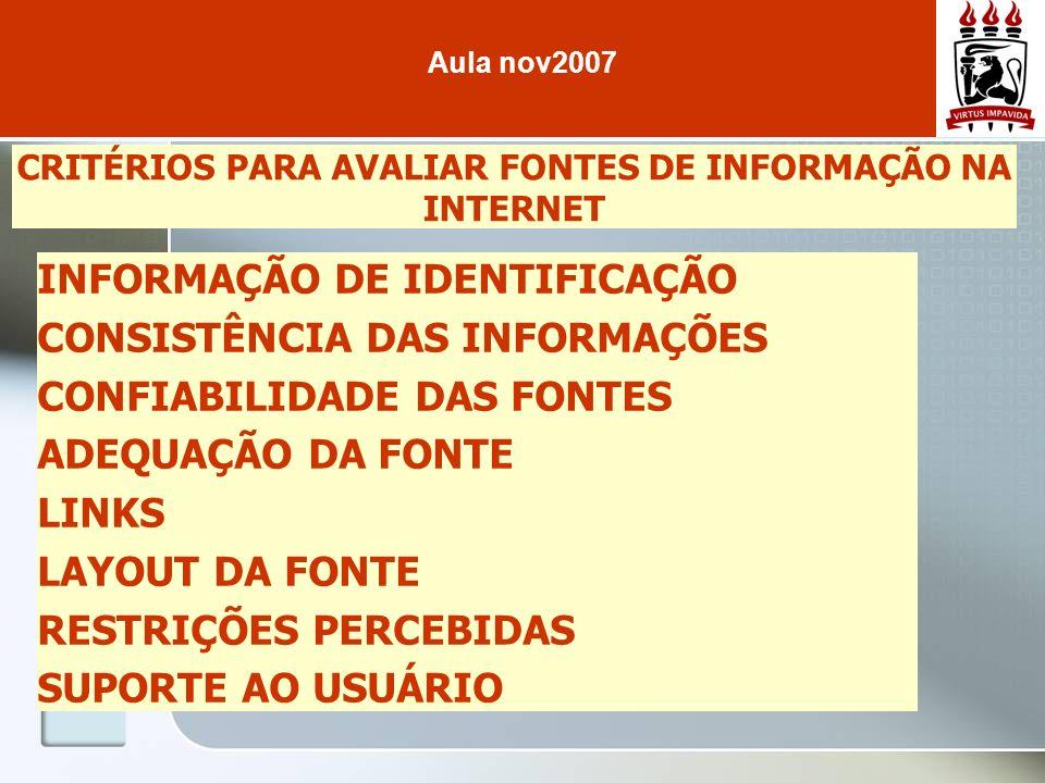 CRITÉRIOS PARA AVALIAR FONTES DE INFORMAÇÃO NA INTERNET