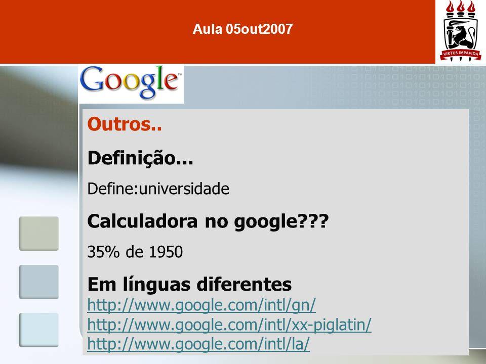 Outros.. Definição... Calculadora no google Em línguas diferentes