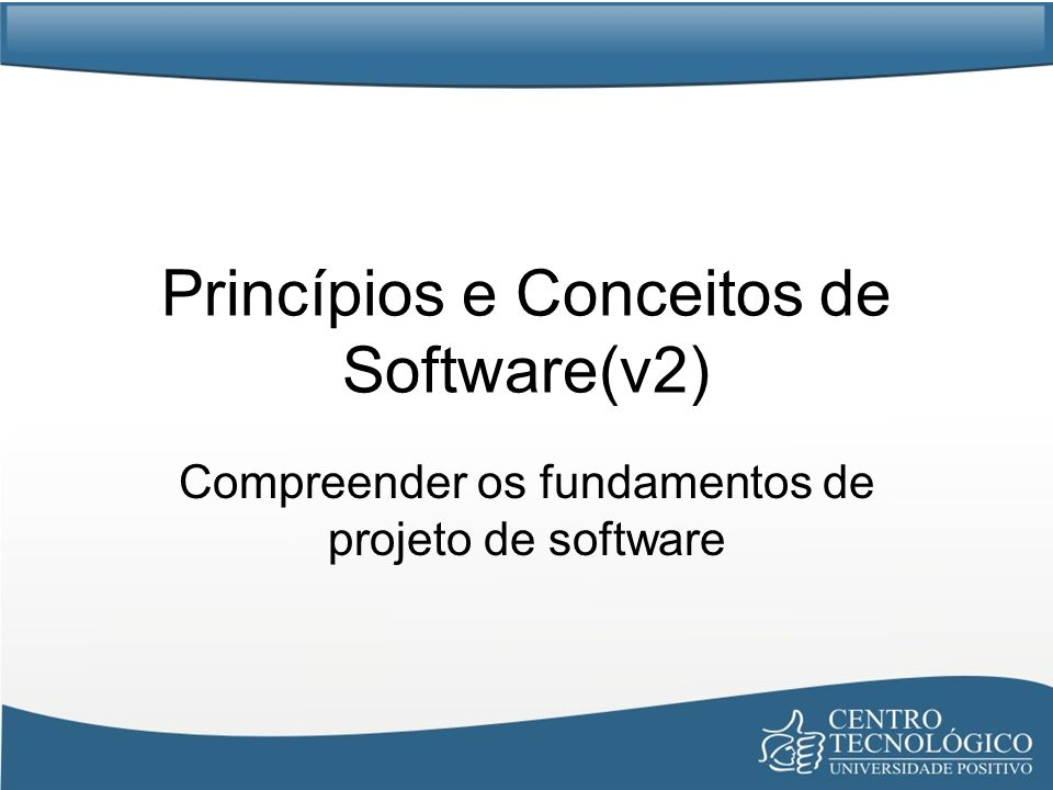 Princípios e Conceitos de Software(v2)