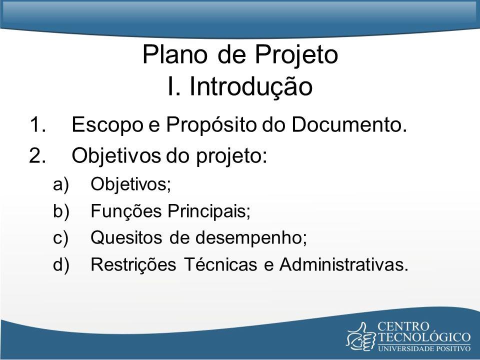 Plano de Projeto I. Introdução