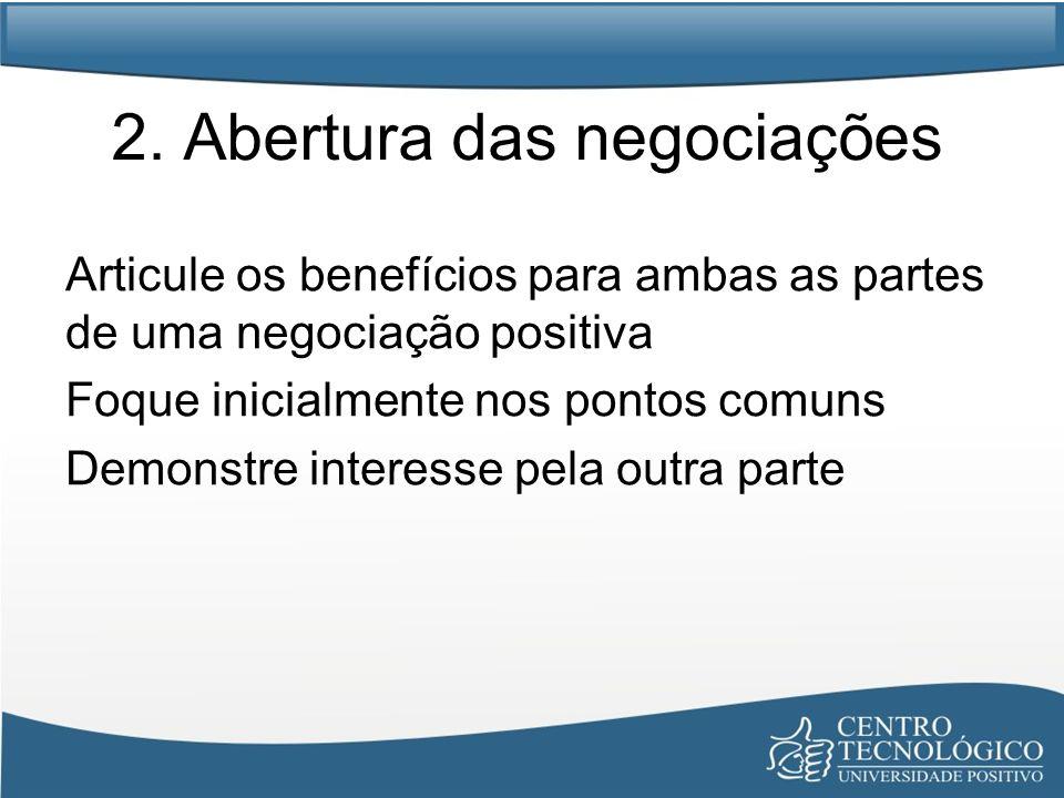 2. Abertura das negociações