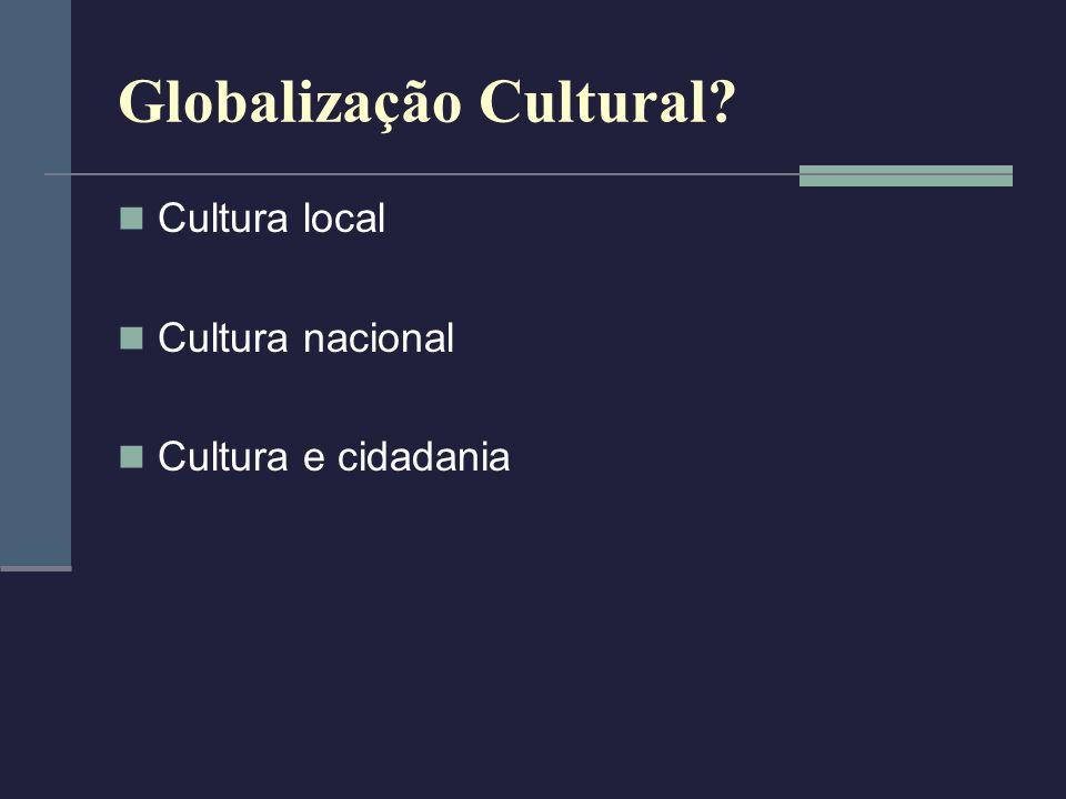 Globalização Cultural