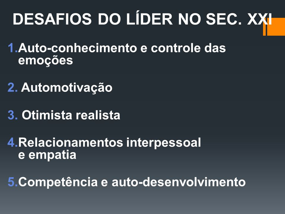 DESAFIOS DO LÍDER NO SEC. XXI