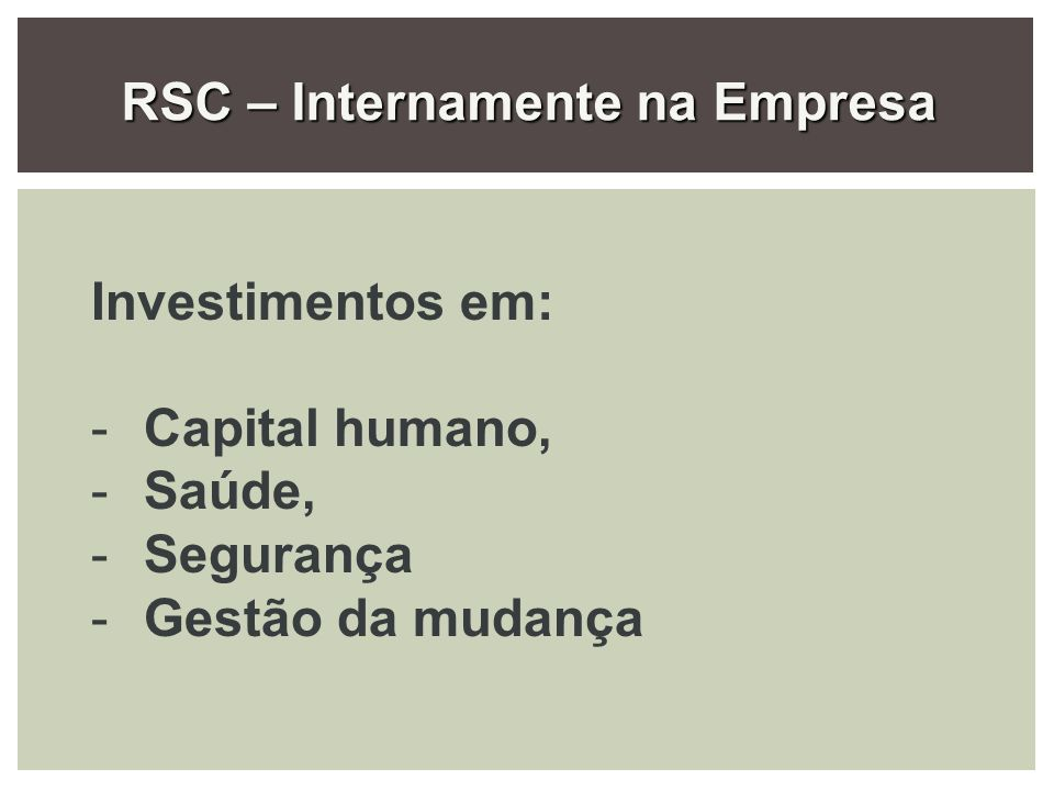 RSC – Internamente na Empresa