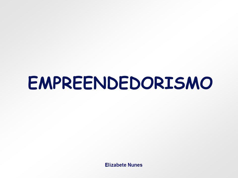 EMPREENDEDORISMO Elizabete Nunes