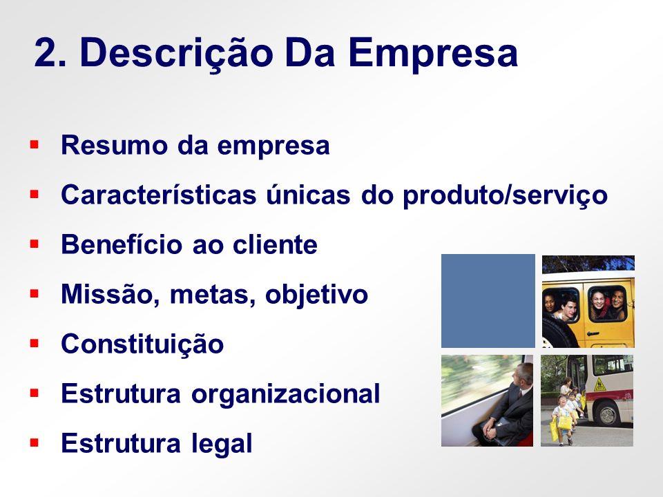 2. Descrição Da Empresa Resumo da empresa