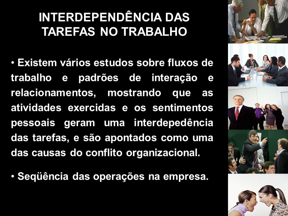 INTERDEPENDÊNCIA DAS TAREFAS NO TRABALHO
