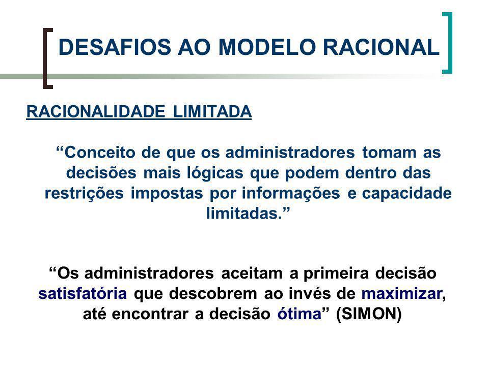 DESAFIOS AO MODELO RACIONAL