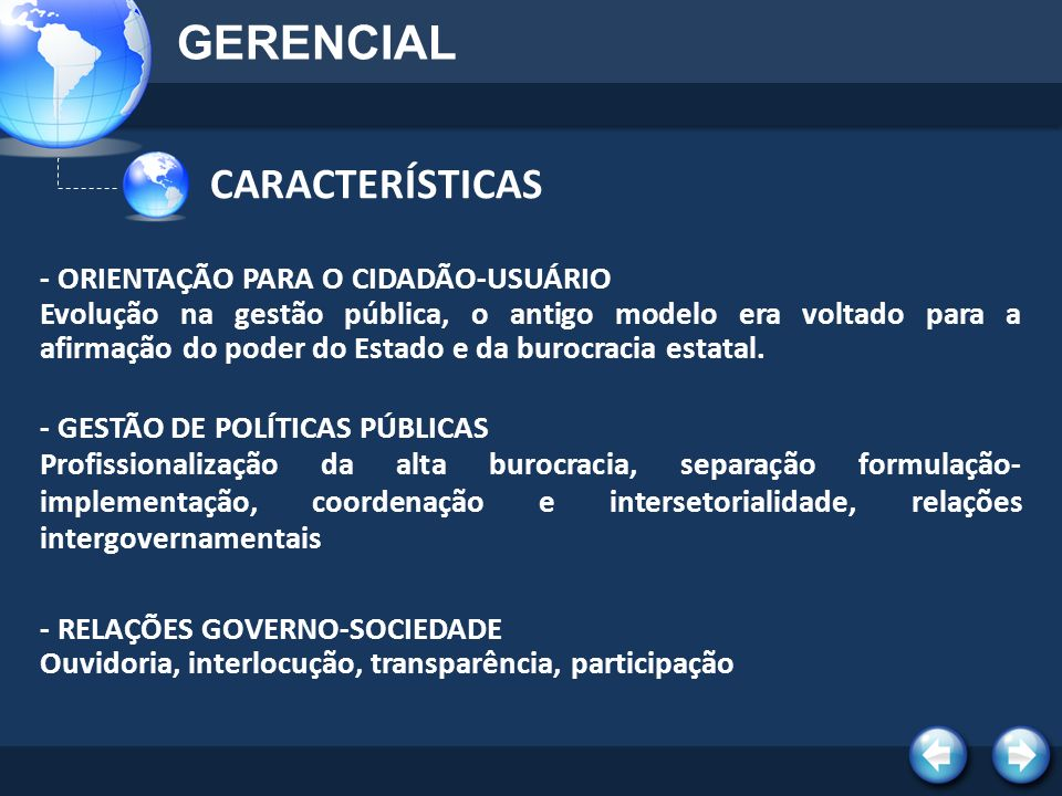 GERENCIAL CARACTERÍSTICAS - ORIENTAÇÃO PARA O CIDADÃO-USUÁRIO