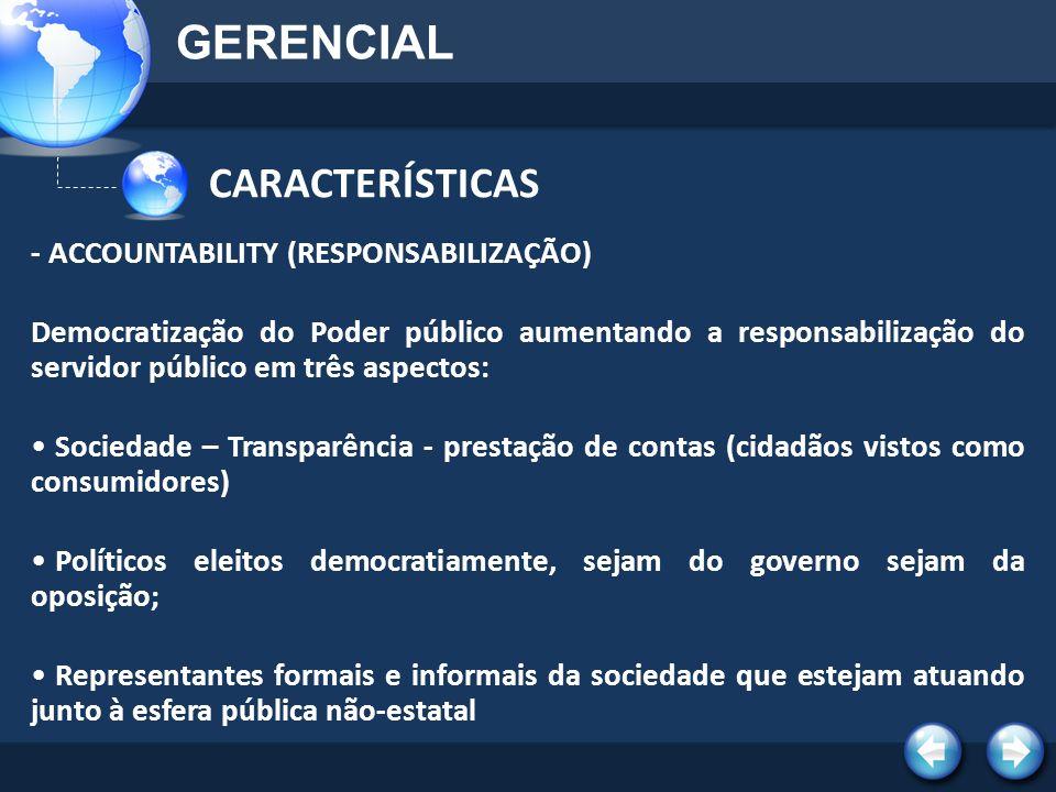 GERENCIAL CARACTERÍSTICAS - ACCOUNTABILITY (RESPONSABILIZAÇÃO)