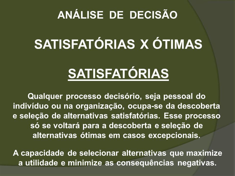 SATISFATÓRIAS X ÓTIMAS