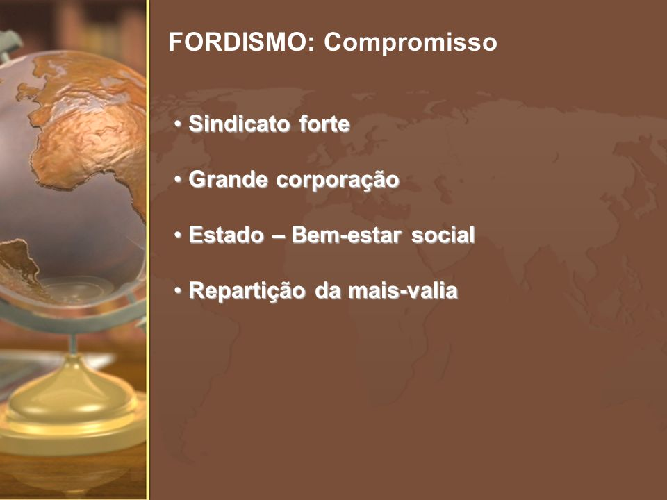 FORDISMO: Compromisso