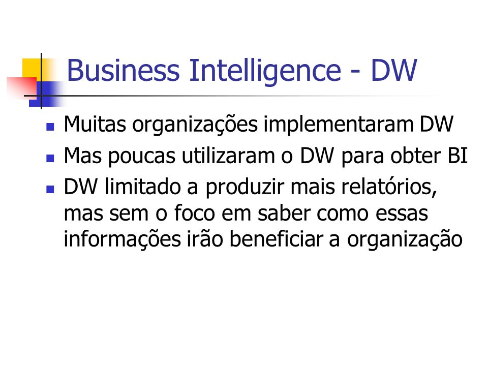 Business Intelligence - DW