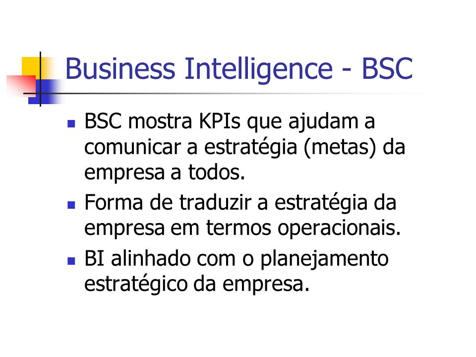 Business Intelligence - BSC