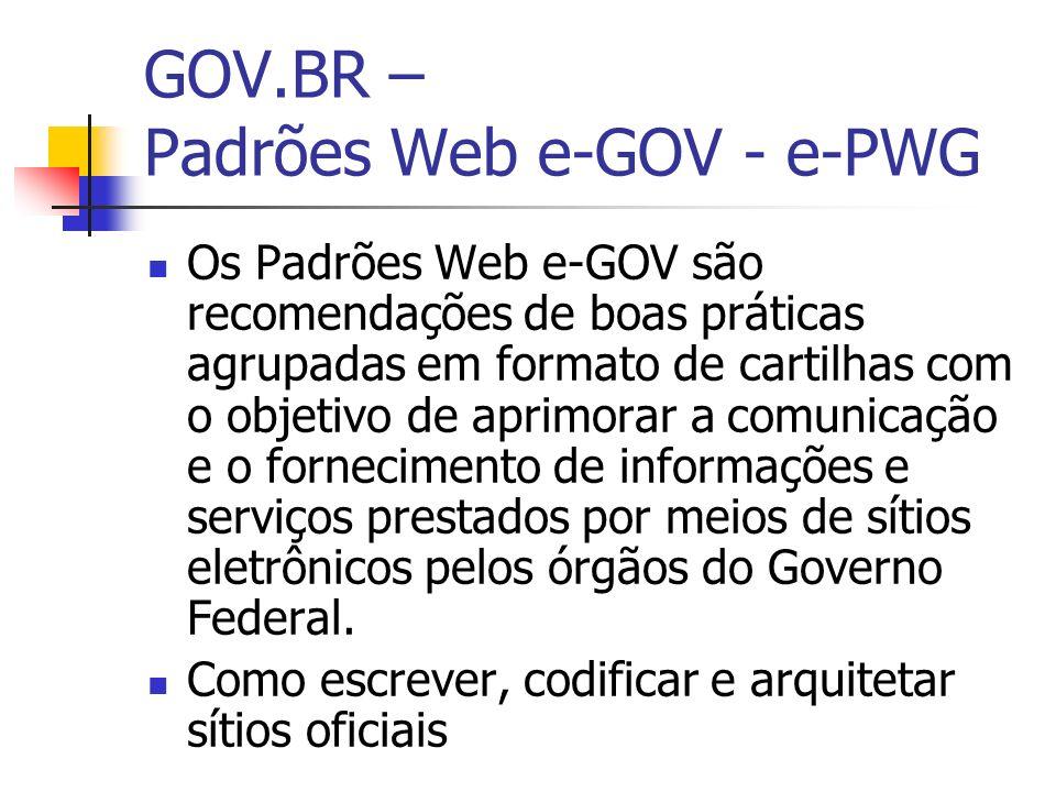 GOV.BR – Padrões Web e-GOV - e-PWG