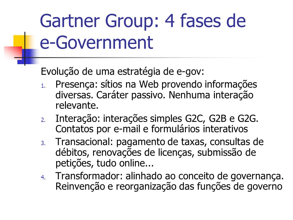 Gartner Group: 4 fases de e-Government
