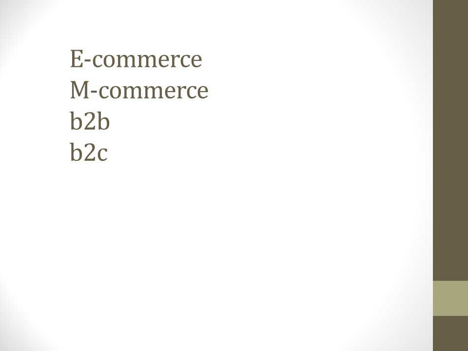 E-commerce M-commerce b2b b2c
