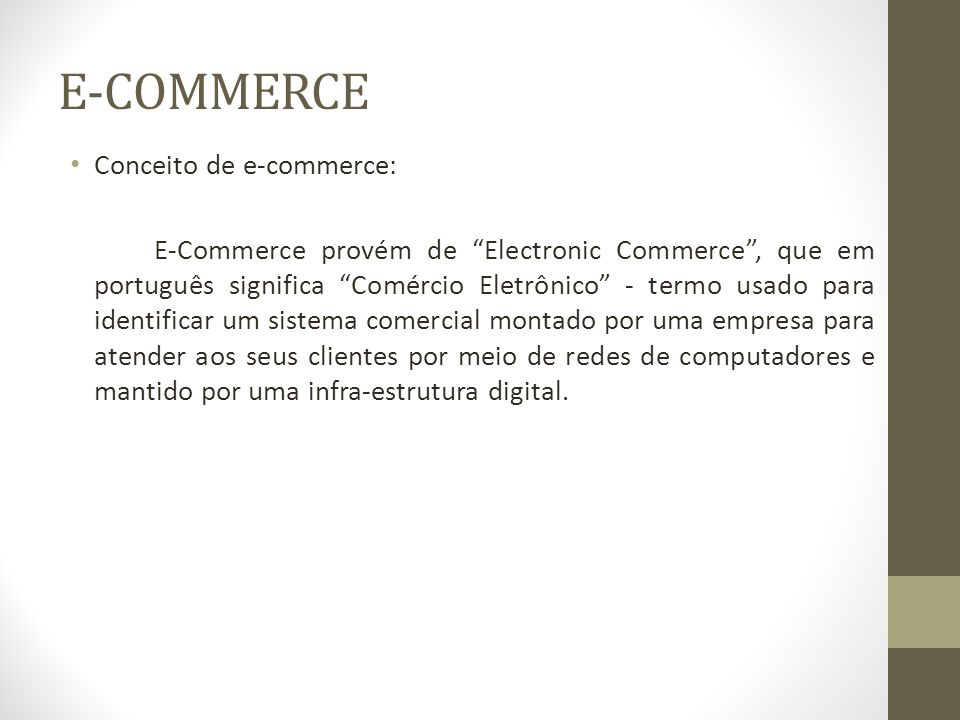 E-COMMERCE Conceito de e-commerce: