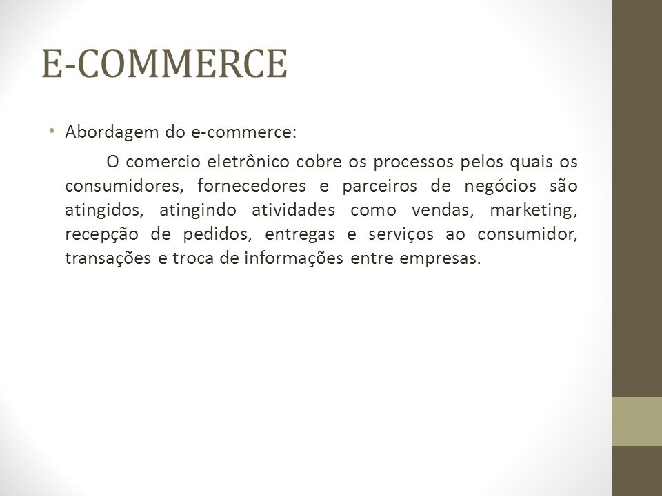 E-COMMERCE Abordagem do e-commerce: