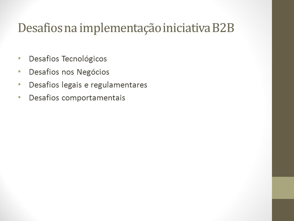 Desafios na implementação iniciativa B2B