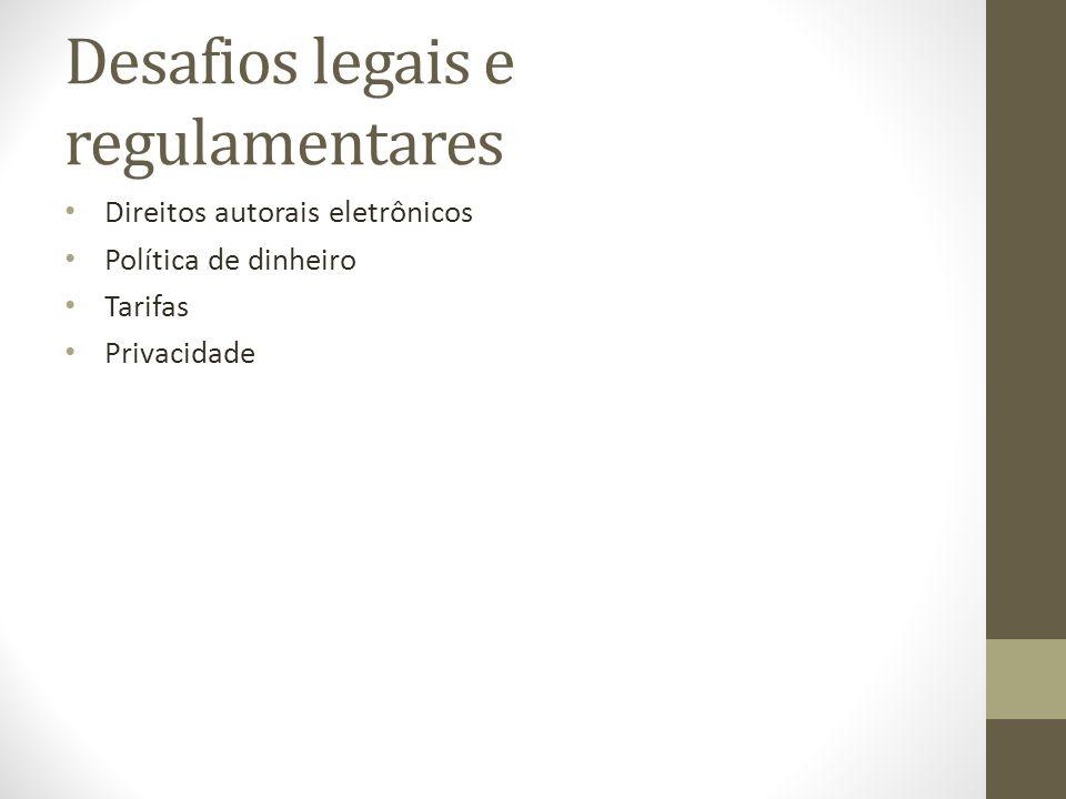 Desafios legais e regulamentares