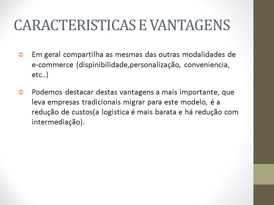CARACTERISTICAS E VANTAGENS