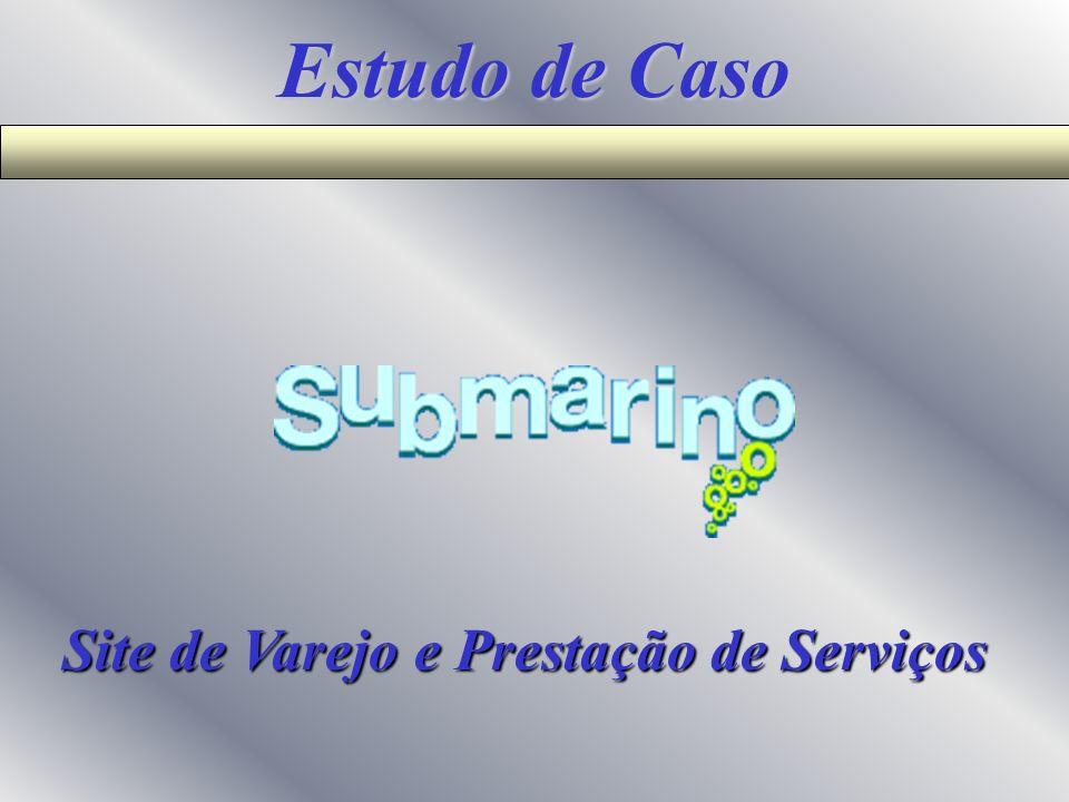 Estudo de Caso Site de Varejo e Prestação de Serviços