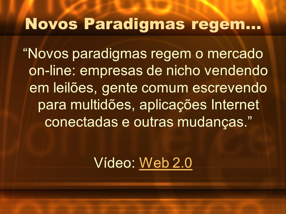 Novos Paradigmas regem...