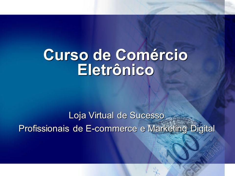 Curso de Comércio Eletrônico