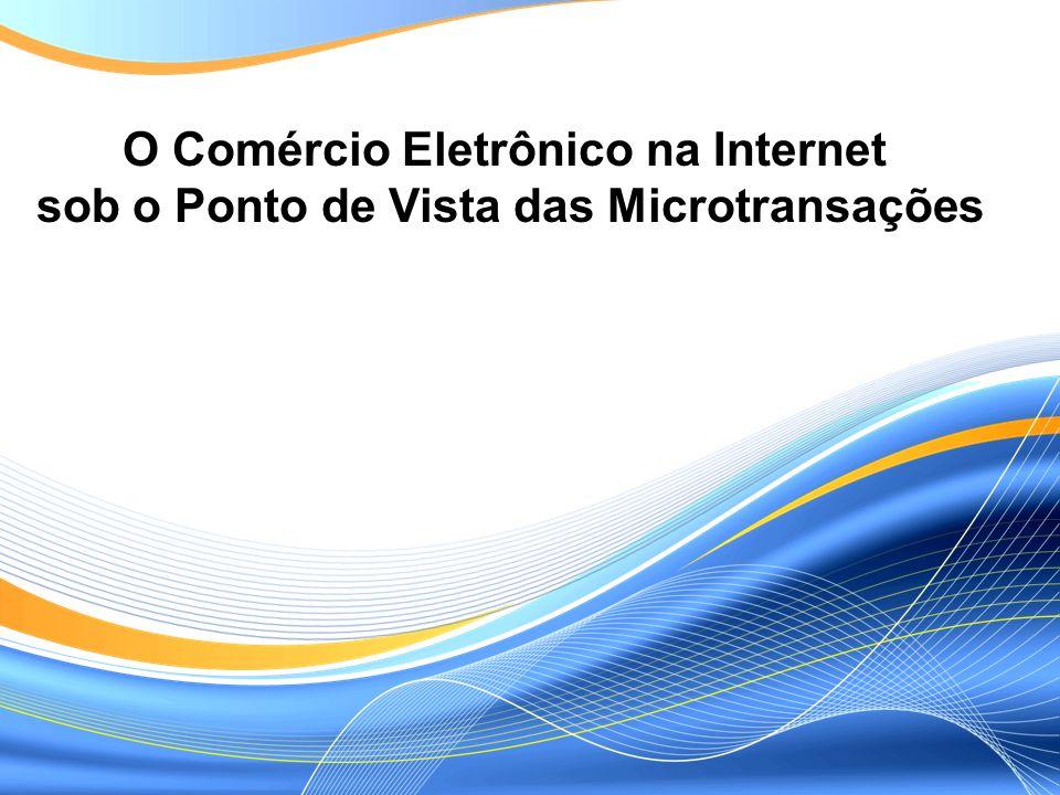 O Comércio Eletrônico na Internet
