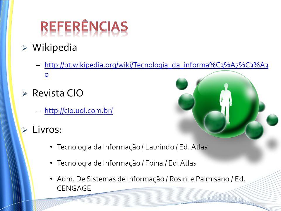 Referências Wikipedia Revista CIO Livros:
