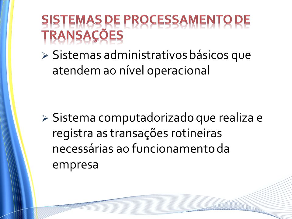 Sistemas de processamento de transações