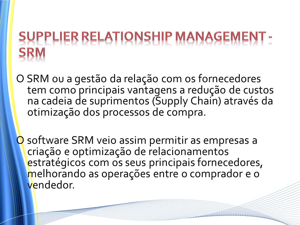 Supplier Relationship Management - SRM
