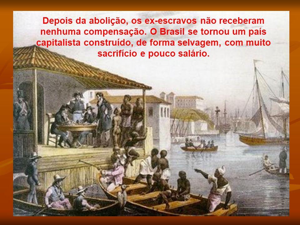 Depois da abolição, os ex-escravos não receberam