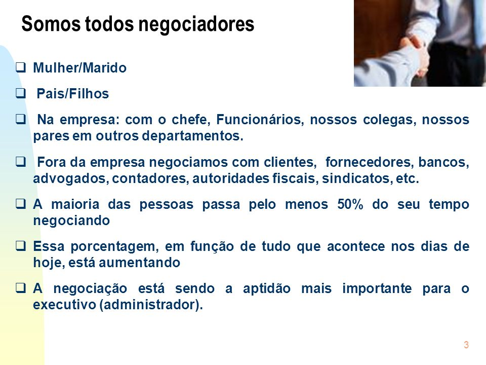 Somos todos negociadores