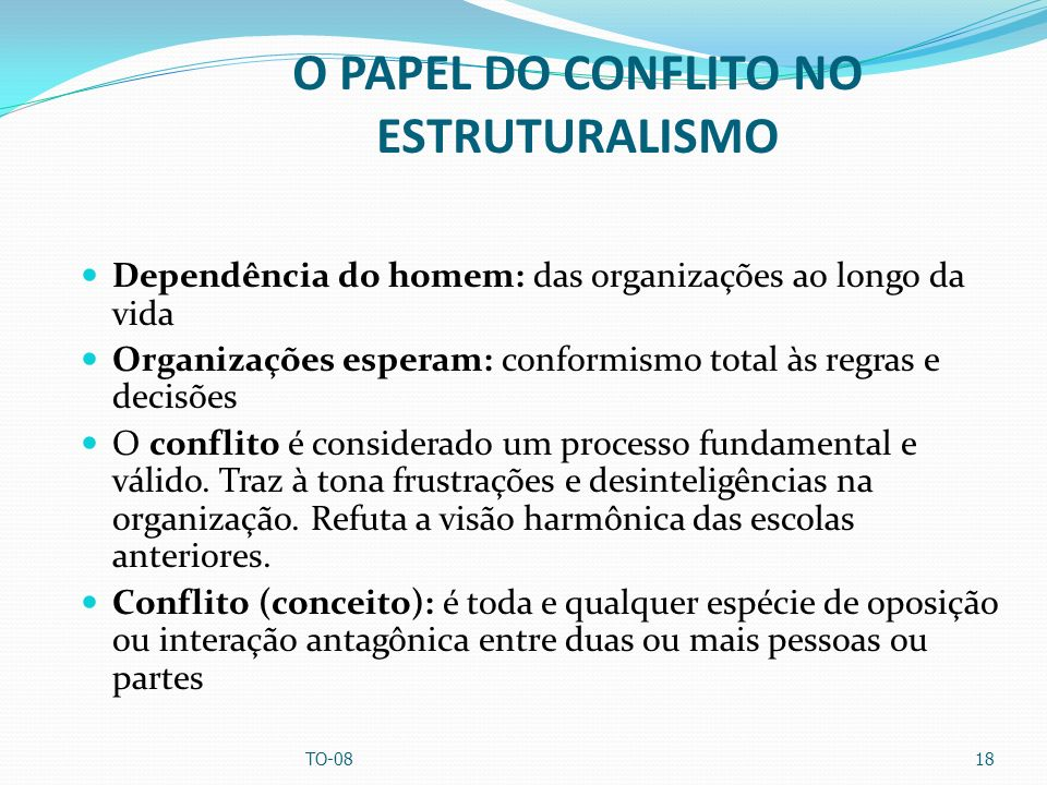 O PAPEL DO CONFLITO NO ESTRUTURALISMO