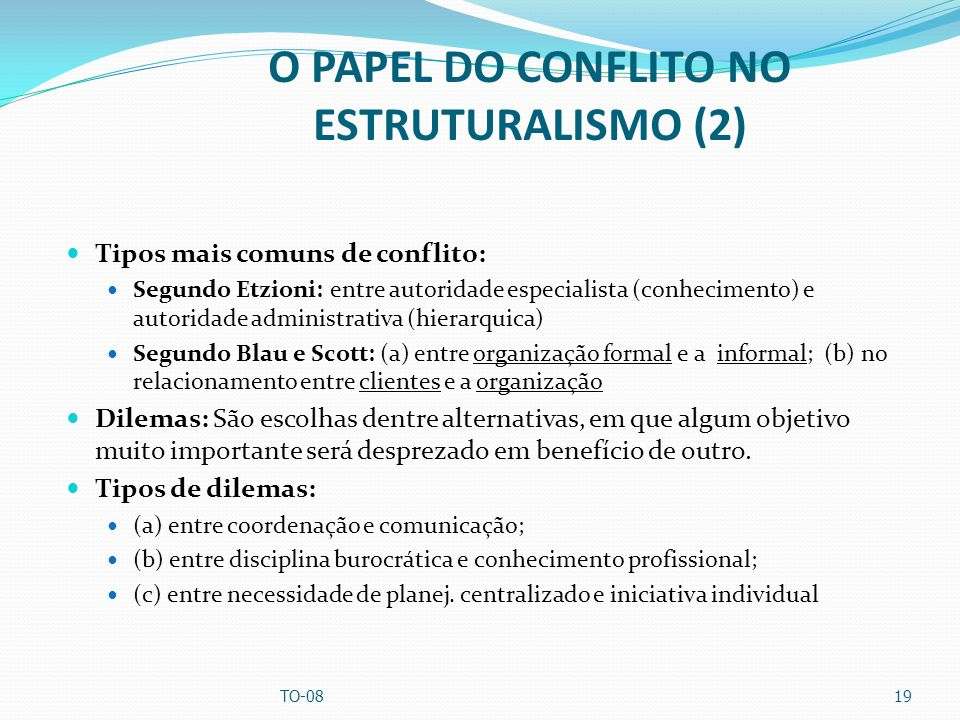 O PAPEL DO CONFLITO NO ESTRUTURALISMO (2)
