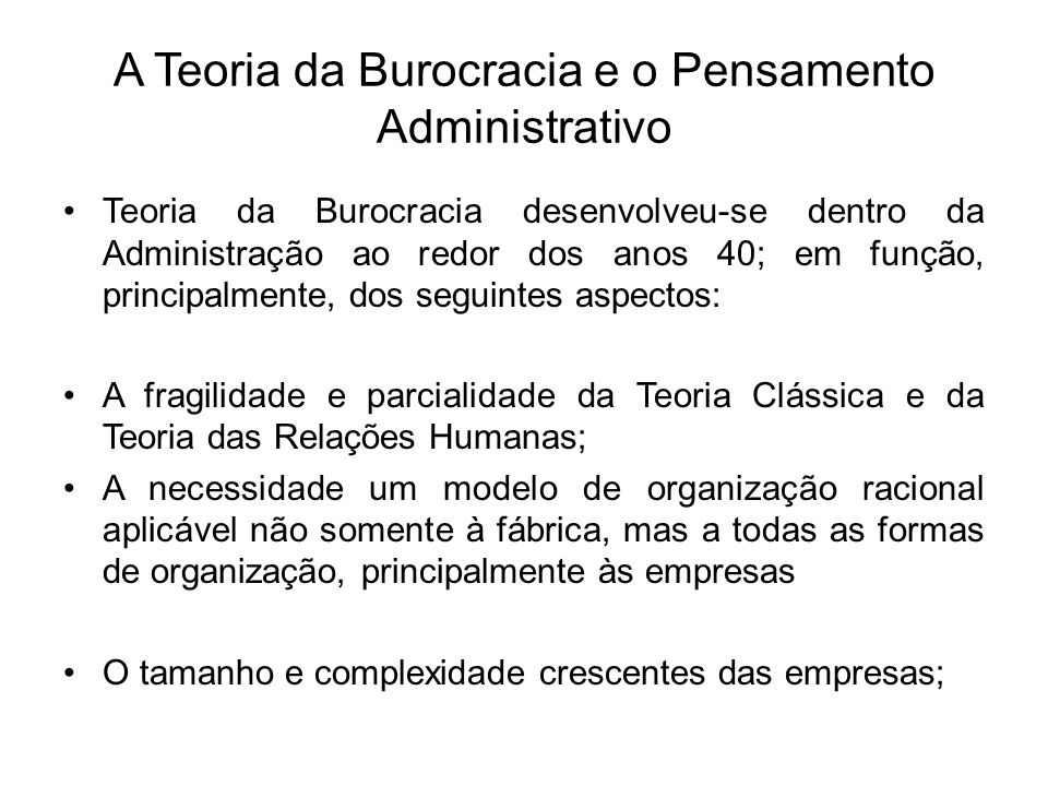 A Teoria da Burocracia e o Pensamento Administrativo