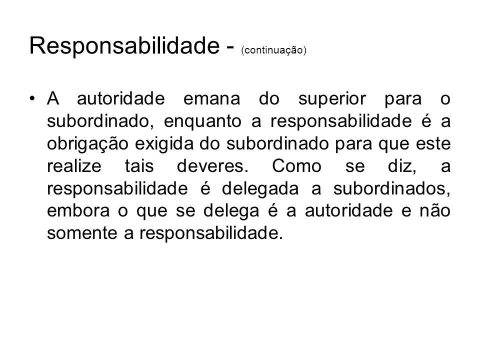 Responsabilidade - (continuação)