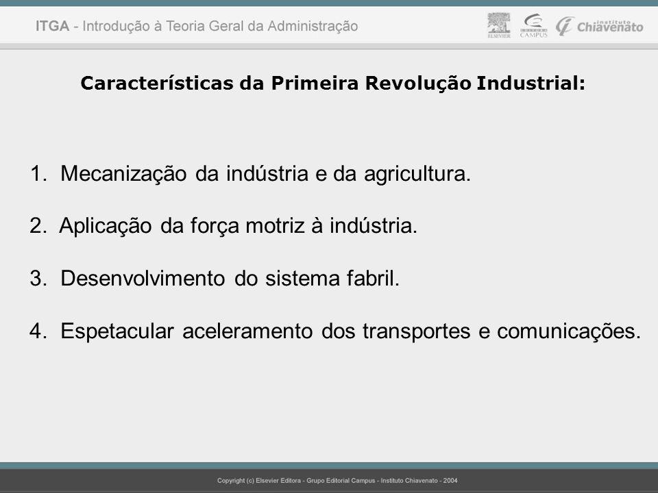 Mecanização da indústria e da agricultura.