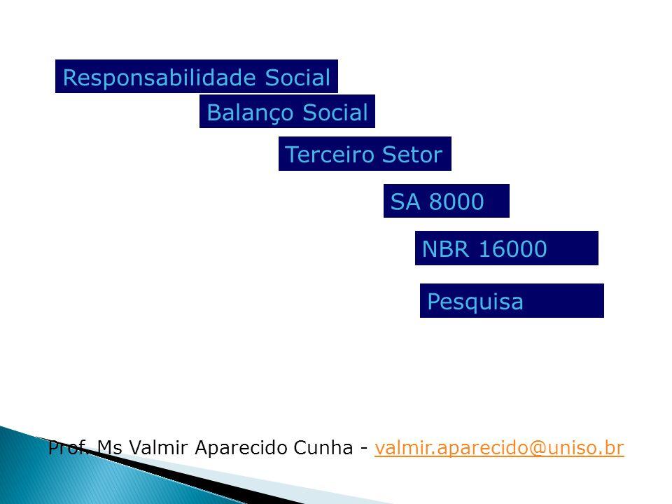 Prof. Ms Valmir Aparecido Cunha - valmir.aparecido@uniso.br