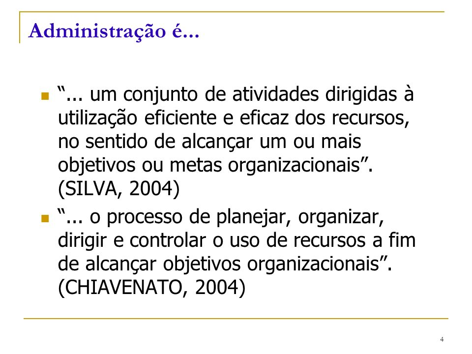 Administração é...